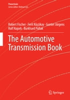 The Automotive Transmission Book by Robert Fischer