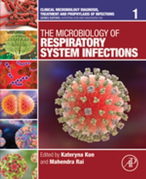 The Microbiology of Respiratory System Infections