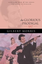Glorious Prodigal, The (House of Winslow Book #24)