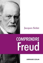 Comprendre Freud by Jacques Sédat