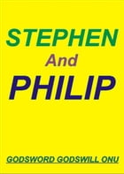 Stephen, the Martyr, and Philip, the Evangelist by Godsword Godswill Onu