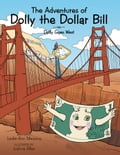 The Adventures of Dolly the Dollar Bill 615e2b62-fb37-4549-b0fc-e56b8716c90f
