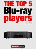 The top 5 Blu-ray players 43017df5-0945-4cab-bd64-621f4fbd03c8