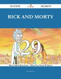 Rick and Morty 29 Success Secrets - 29 Most Asked Questions On Rick and Morty - What You Need To Know ab8de43f-bee8-4fe3-8469-949603d1a0fa