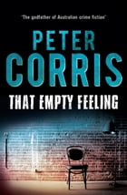 That Empty Feeling by Peter Corris