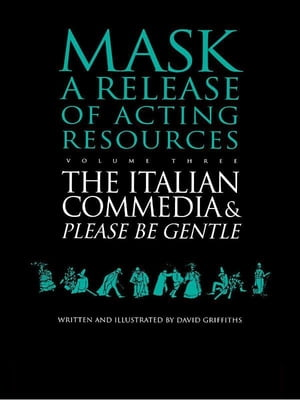 The Italian Commedia and Please be Gentle