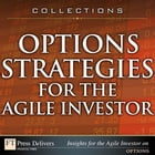 Options Strategies for the Agile Investor (Collection) by Michael C. Thomsett
