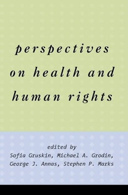 Book Perspectives on Health and Human Rights by Annas, George