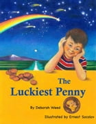 The Luckiest Penny by Deborah Weed
