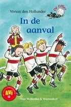 In de aanval by Vivian den Hollander
