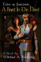 A Bard In The Hand by Michael A. Ventrella