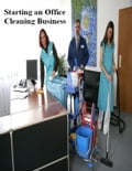 Starting an Office Cleaning Business