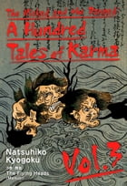 The Wicked and the Damned: A Hundred Tales of Karma Vol.3 by Natsuhiko Kyogoku