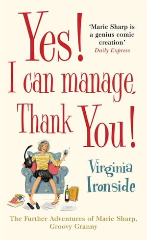 Yes! I Can Manage,  Thank You! Marie Sharp 3