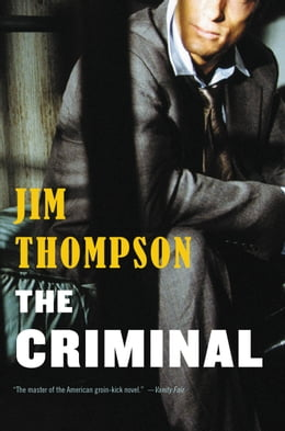 Book The Criminal by Jim Thompson
