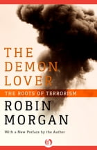 The Demon Lover: The Roots of Terrorism