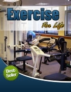 Exercise For Life by Anonymous