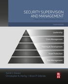 Security Supervision and Management: Theory and Practice of Asset Protection
