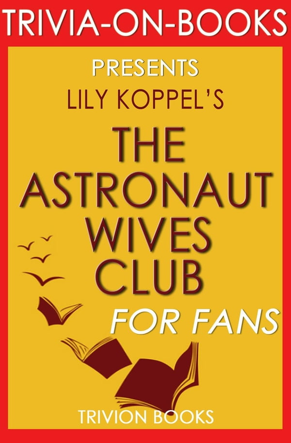 the astronaut wives club book - photo #23