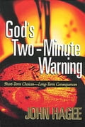 God's Two-Minute Warning 3befc1ac-9d24-4eb6-8b9e-fa71ee2a1bd9