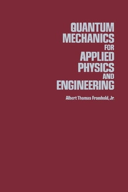 Book Quantum Mechanics For Applied Physics And Engineering by Fromhold, Albert T. Jr.