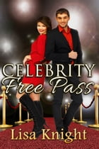 Celebrity Free Pass by Lisa Knight
