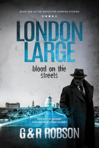 London Large: Blood on the Streets: London Large, #1