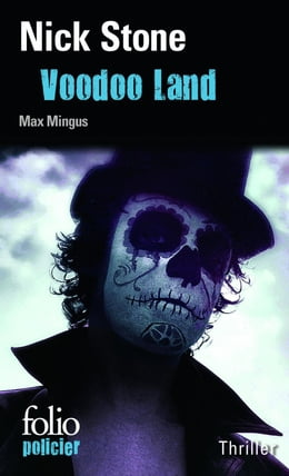 Book La trilogie Max Mingus (Tome 2) - Voodoo Land by Nick Stone