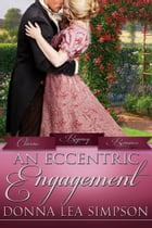 An Eccentric Engagement by Donna Lea Simpson