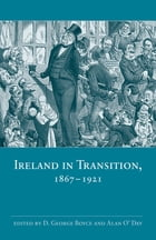 Ireland in Transition, 1867-1921