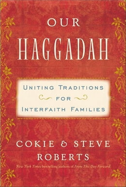 Book Our Haggadah: Uniting Traditions for Interfaith Families by Cokie Roberts