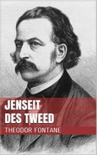 Jenseit des Tweed by Theodor Fontane