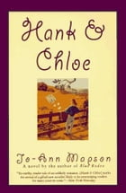 Hank & Chloe: Novel, A by Jo-Ann Mapson
