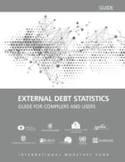 External Debt Statistics: Guide for Compilers and Users by International Monetary Fund. Statistics Dept.
