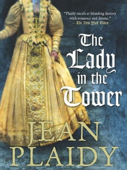 Book The Lady in the Tower by Jean Plaidy