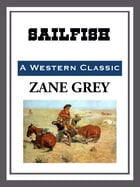 Sailfish by Zane Grey