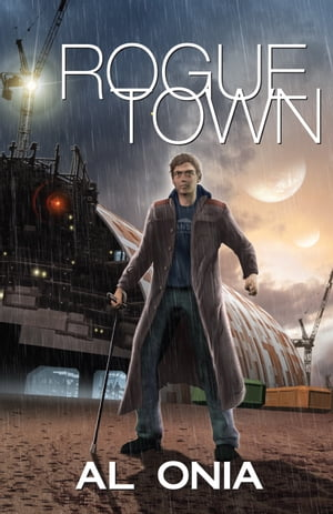 Rogue Town by Al Onia