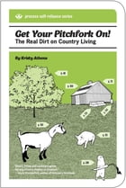Get Your Pitchfork On! by Kristy Athens