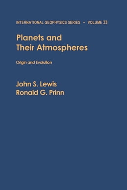 Book Planets and Their Atmospheres: Origin and Evolution by Lewis