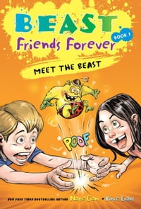 Beast Friends Forever: Meet the Beast