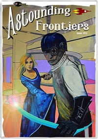 Astounding Frontiers Issue #2: Astounding Frontiers, #2