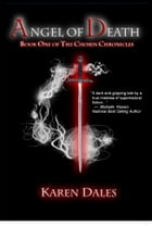 Angel of Death: Book One of The Chosen Chronicles by Karen Dales
