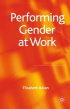 Performing Gender at Work
