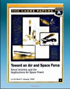 Toward an Air and Space Force: Naval Aviation and the Implications for Space Power - Including History of the Architect of Naval Aviation, Admiral Wil by Progressive Management