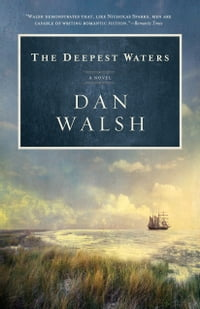 Deepest Waters, The: A Novel