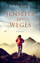 Jenseits des Weges by Edith Beleites