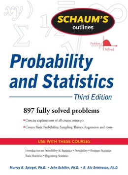 Book Schaums Outline of Probability and Statistics 3/E (ENHANCED EBOOK) by R. Alu Srinivasan