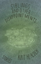 Siblings and Other Disappointments Cover Image