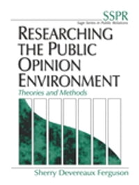 Researching the Public Opinion Environment: Theories and Methods