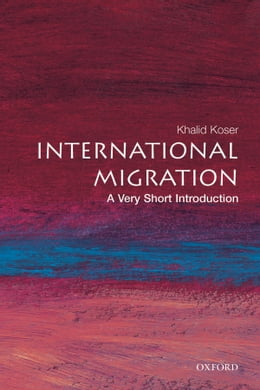 Book International Migration: A Very Short Introduction by Khalid Koser